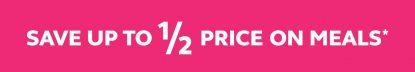 save up to half price
